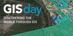 GeoAwareness Week and GIS Day, 2018